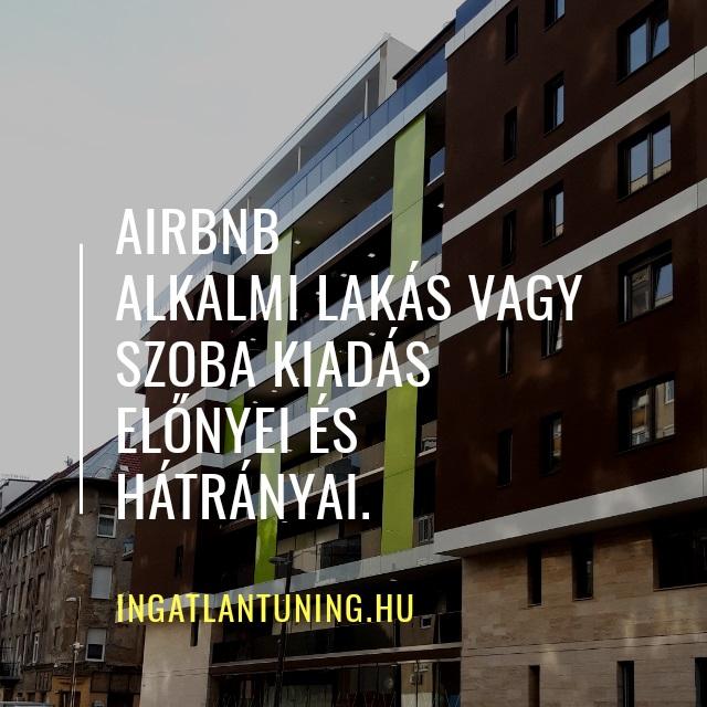 airbnb lakáskiadás előnyei és hátrányai